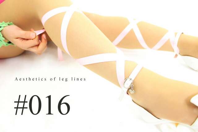 ☆Aesthetics of leg lines #016☆