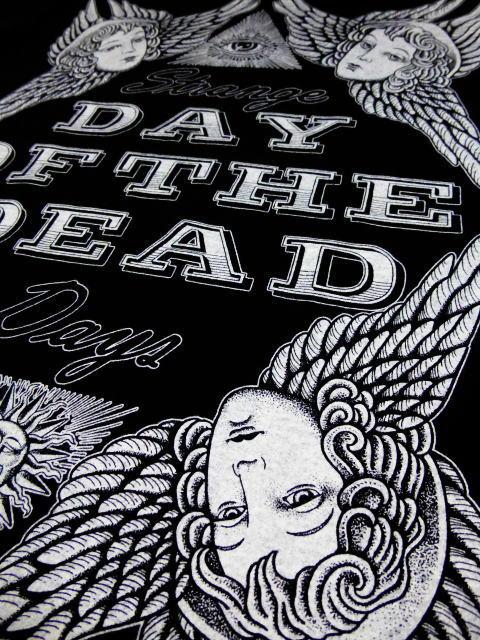 DAY OF THE DEAD STRANGE DAYS-T