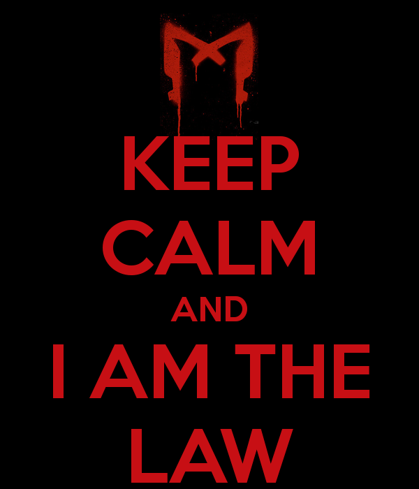 keep-calm-and-i-am-the-law-1.png