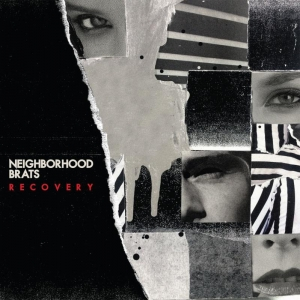 NEIGHBORHOOD BRATS『Recovery』