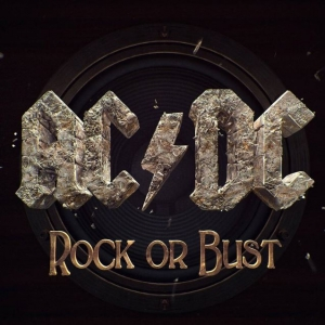 AC/DC『Rock Or Bust』
