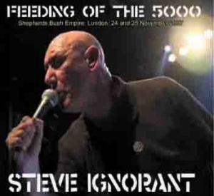 Steve Ignorant『Feeding Of The 5000』