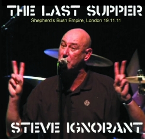 Steve Ignorant - The Last Supper, Shepherds Bush Empire