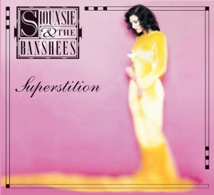 Siouxsie and the BANSHEES『Superstition』(