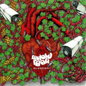MUTOID MAN『Bleeder』