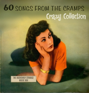 『60 Songs from the Cramps Crazy Collection』
