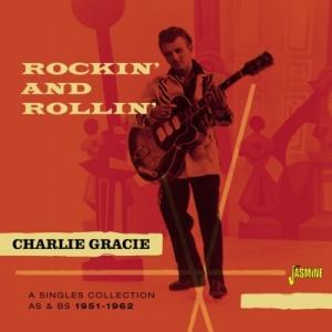 charlie gracie『Rockin And Rollin』