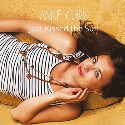 Just Kissed The Sun Anne Chris