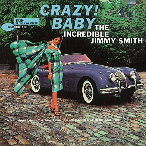 Crazy! Baby Jimmy Smith