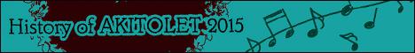 History of AKITOLET 2015・大