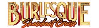 Burlesque Show Cruise