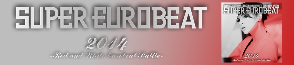 Red and White Eurobeat Battle 2014バナー