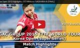 福原愛VS伊藤美誠(決勝戦)韓国オープン2015