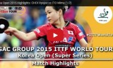 伊藤美誠VSチェヒョジュ(準決勝)韓国オープン2015