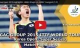 鄭栄植VS張禹珍(準決勝)韓国オープン2015