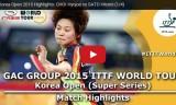 佐藤瞳VSチェヒョジュ(準々)韓国オープン2015
